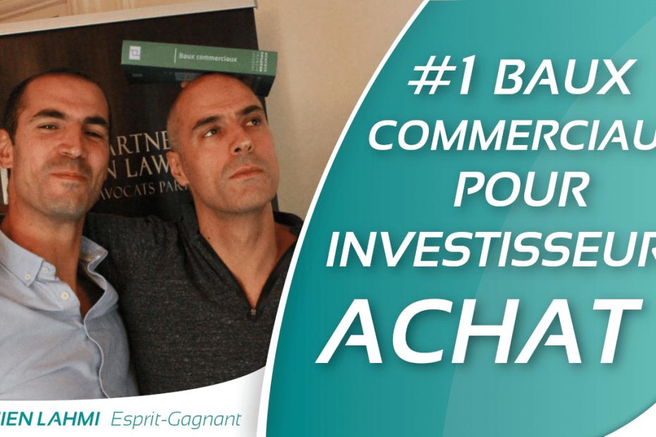 #1 Baux commerciaux bon plan pour investisseur Cédric Lahmi Avocat