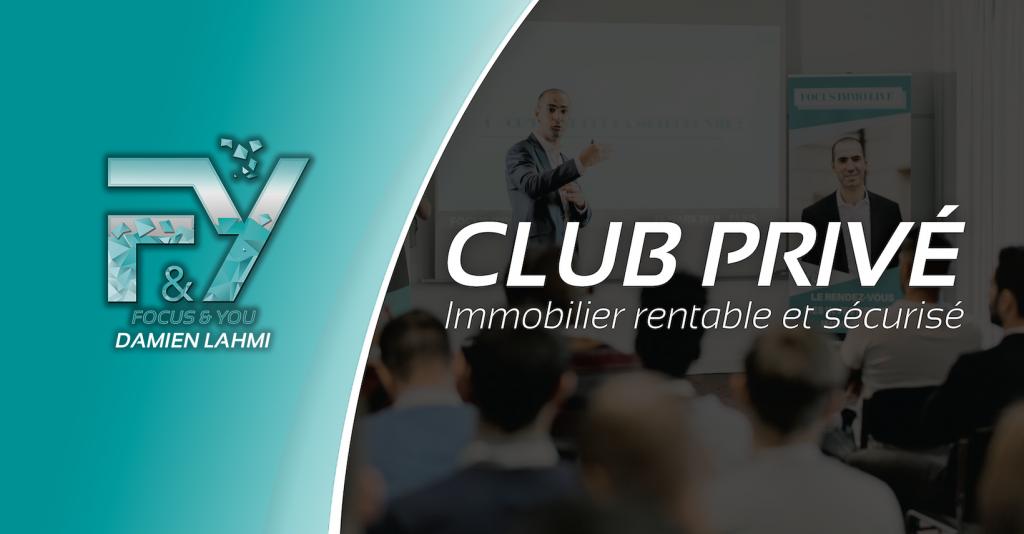 Club privé immo rentable et sécurisé - La formations sur l'investissement immobilier
