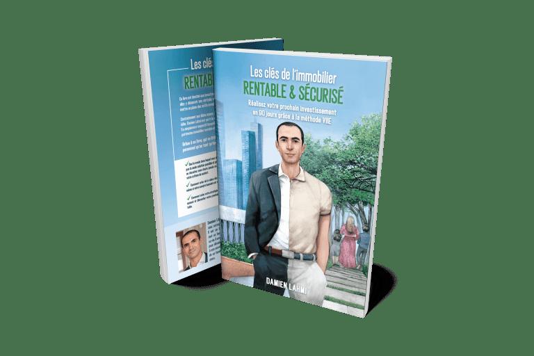 Les clés de l'immobilier rentable et sécurisé Damien Lahmi